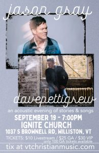 In-Person Concert with Jason Gray and Dave Pettigrew @ Ignite Church